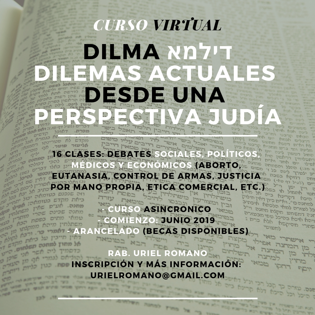 Nuevo Curso Virtual: Dilma: Dilemas actuales desde una perspectiva judía
